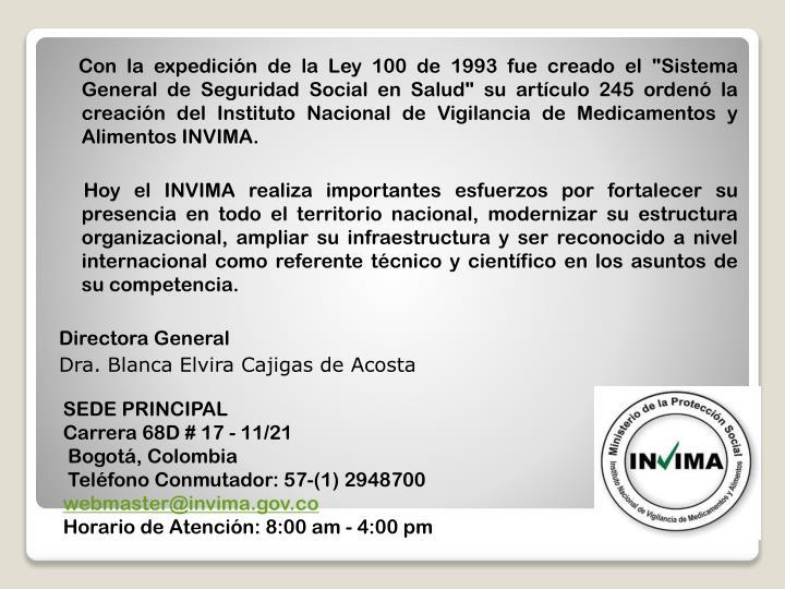 """Con la expedición de la Ley 100 de 1993 fue creado el """"Sistema General de Seguridad Social en S..."""