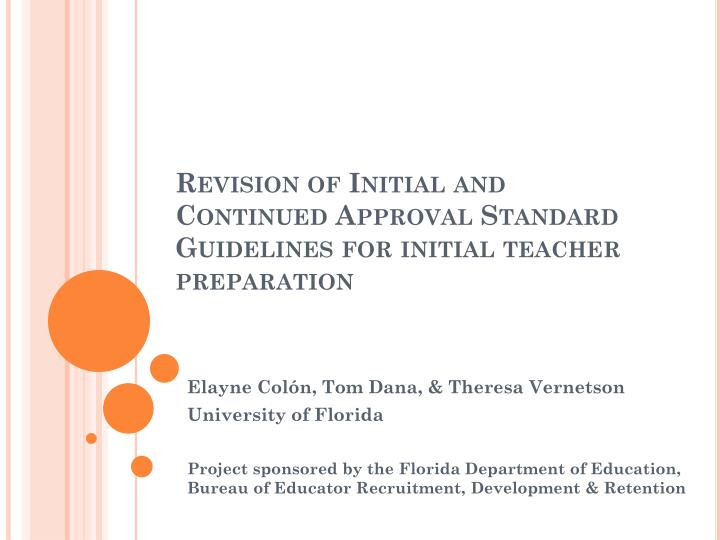 revision of initial and continued approval standard guidelines for initial teacher preparation