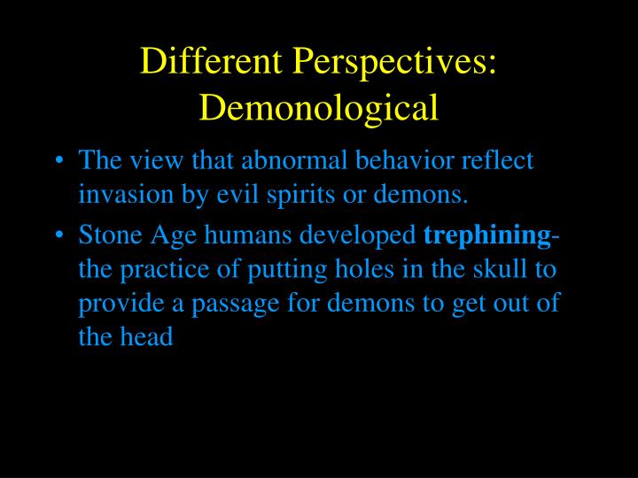 Different Perspectives: Demonological