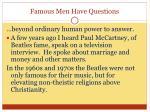 famous men have questions