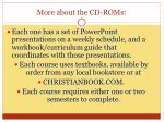 more about the cd roms
