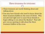 three treasures for everyone