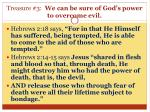 treasure 3 we can be sure of god s power to overcome evil1