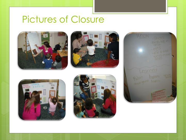Pictures of Closure