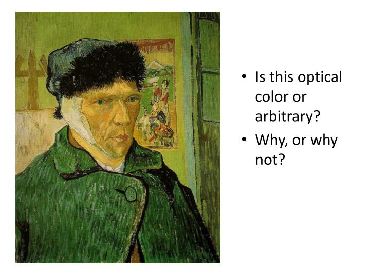 Is this optical color or arbitrary?