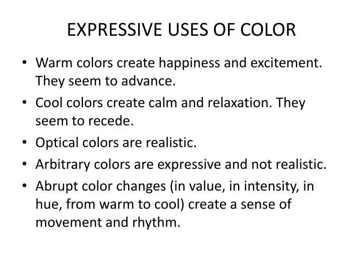 EXPRESSIVE USES OF COLOR