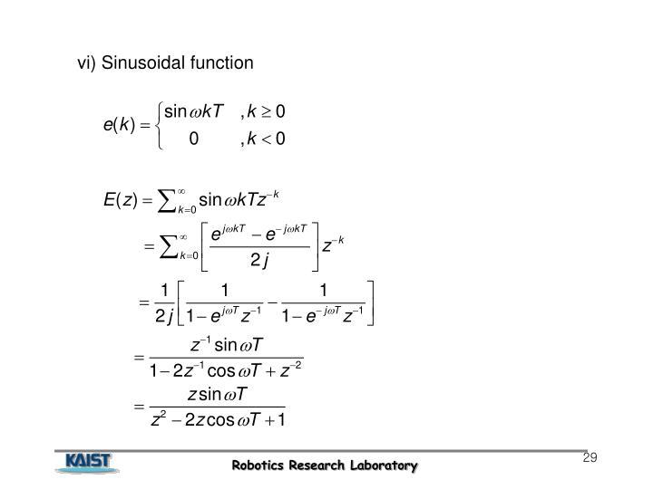 vi) Sinusoidal function