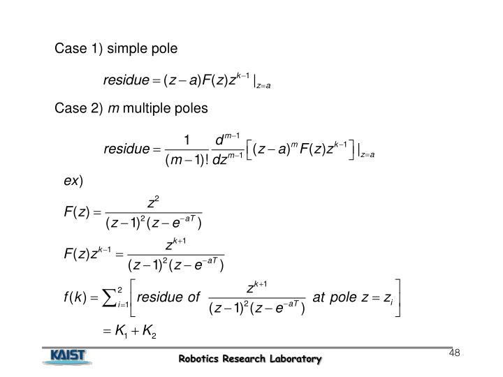 Case 1) simple pole