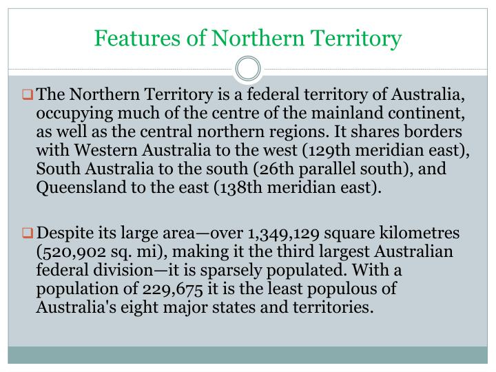 Features of northern territory
