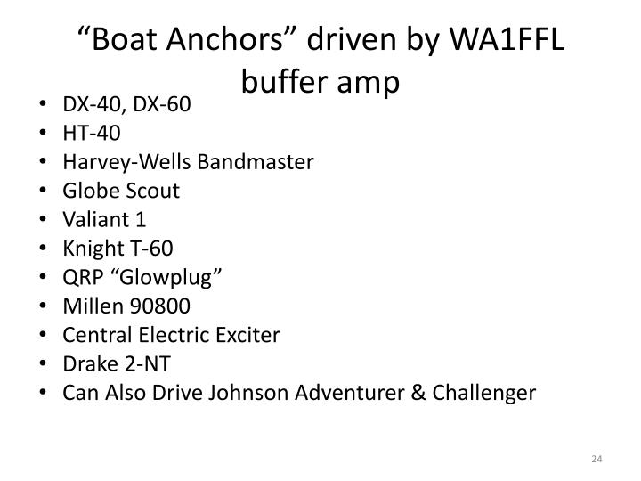 """Boat Anchors"" driven by WA1FFL buffer amp"