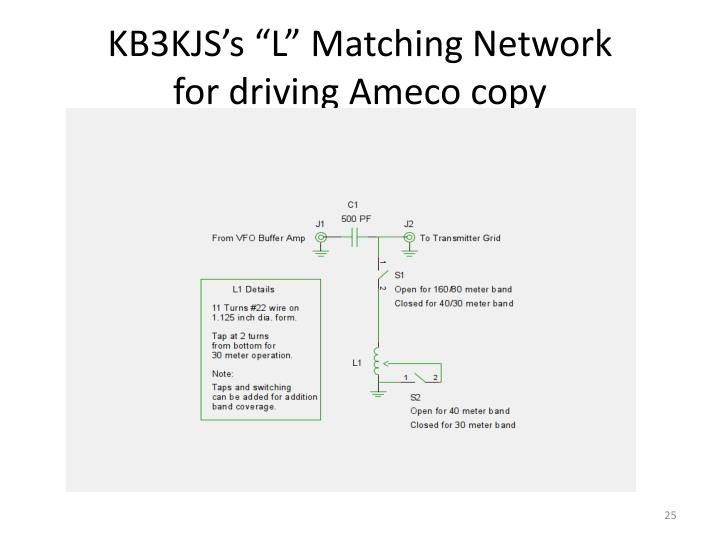 "KB3KJS's ""L"" Matching Network"
