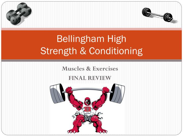 bellingham high strength conditioning n.