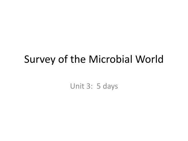 survey of the microbial world n.