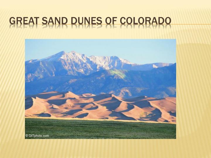 Great sand dunes of