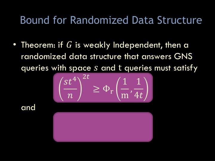 Bound for Randomized Data Structure