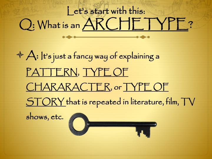 Let s start with this q what is an archetype
