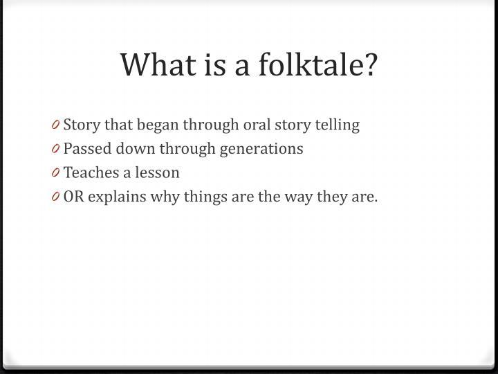 What is a folktale