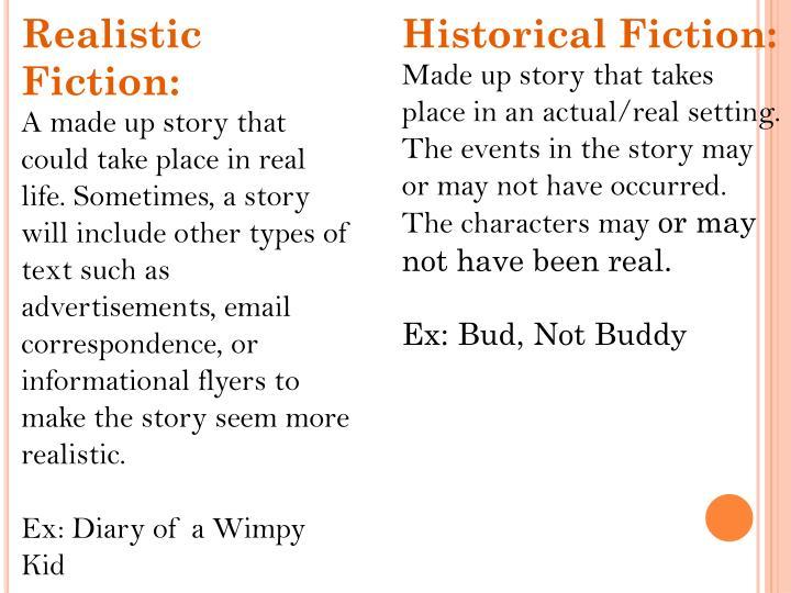 Realistic Fiction: