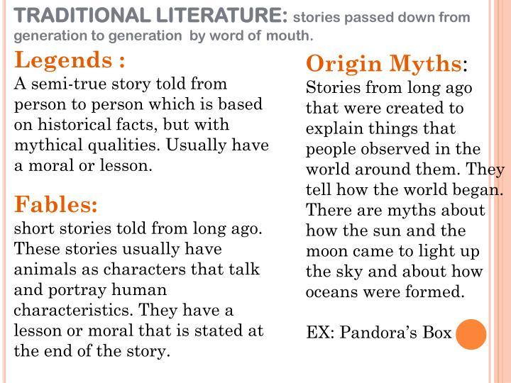 TRADITIONAL LITERATURE: