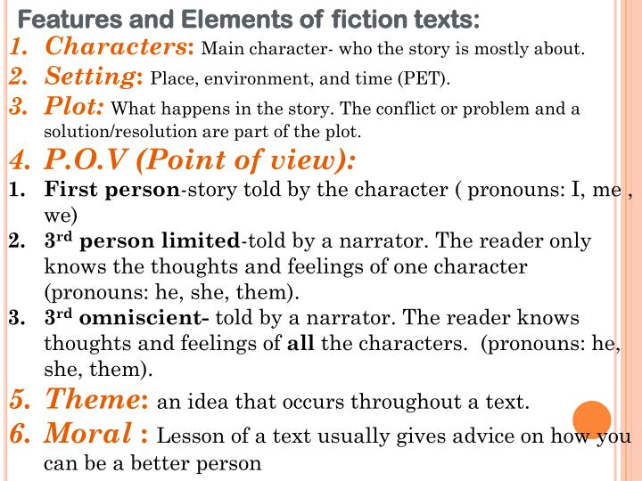 Features and Elements of fiction texts: