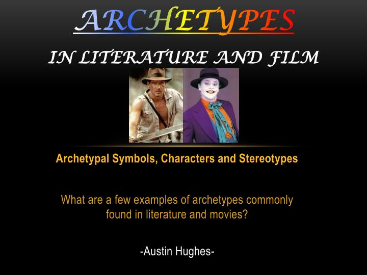 archetypes in literature and film n.