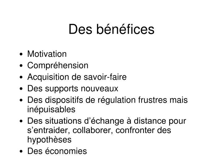 Des bénéfices
