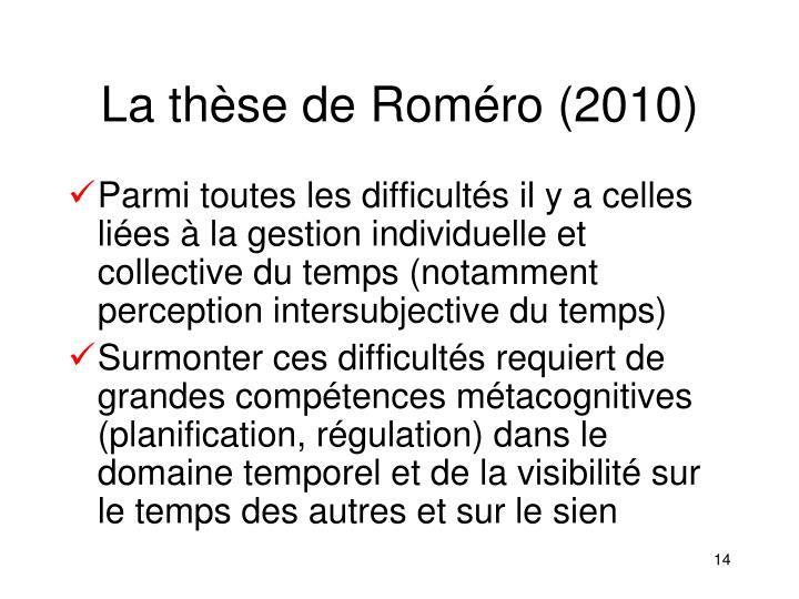 La thèse de Roméro (2010)