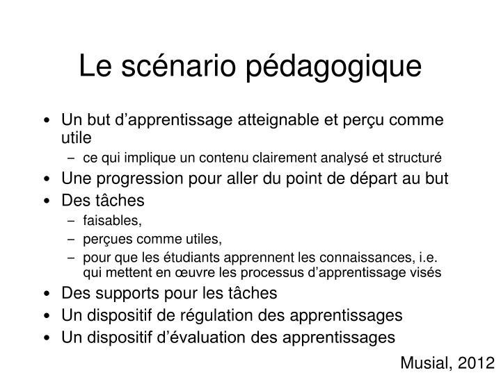Le scénario pédagogique