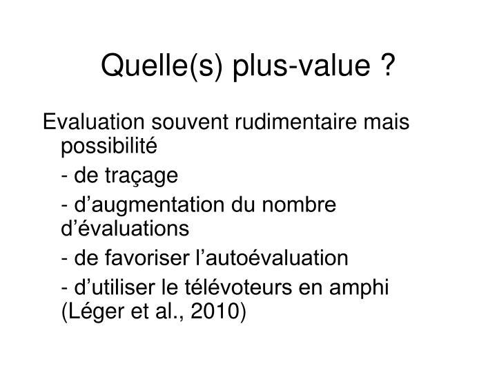 Quelle(s) plus-value ?