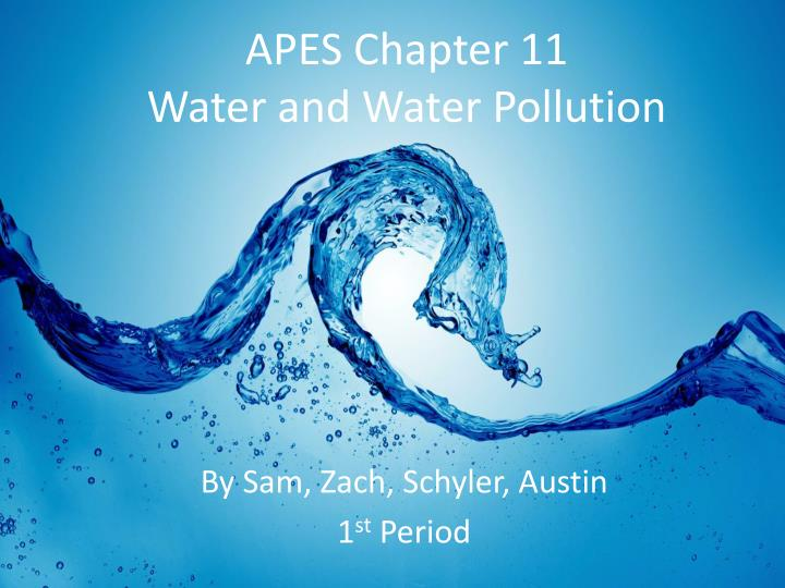 apes chapter 11 water and water pollution n.
