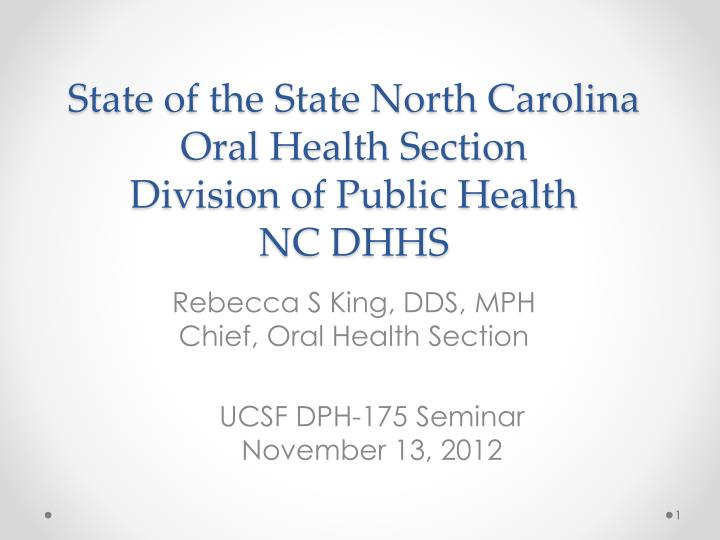 state of the state north carolina oral health section division of public health nc dhhs n.