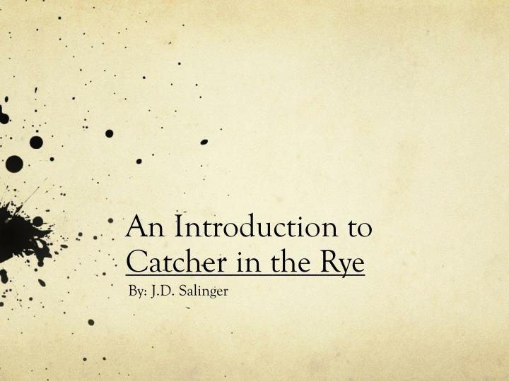 an introduction to catcher in the rye n.