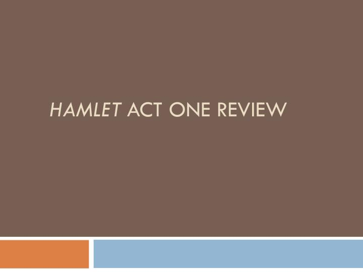 hamlet act one review n.