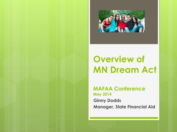 overview of mn dream act mafaa conference may 2014 n.