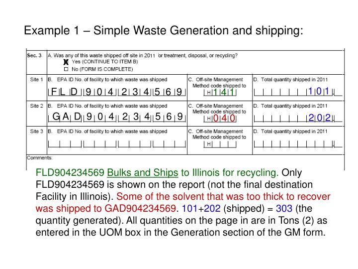 Example 1 – Simple Waste Generation and shipping: