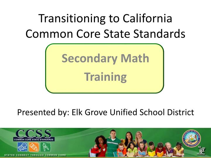 transitioning to california common core state standards n.