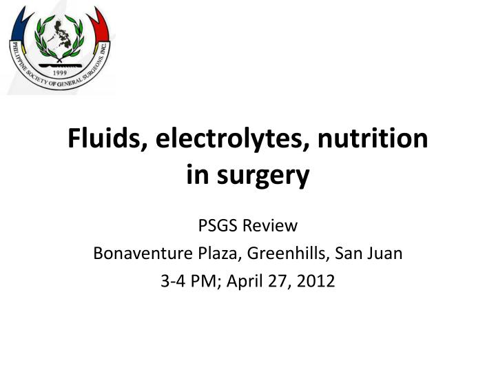 fluids electrolytes nutrition in surgery n.