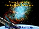 brought to you by hubble space telescope