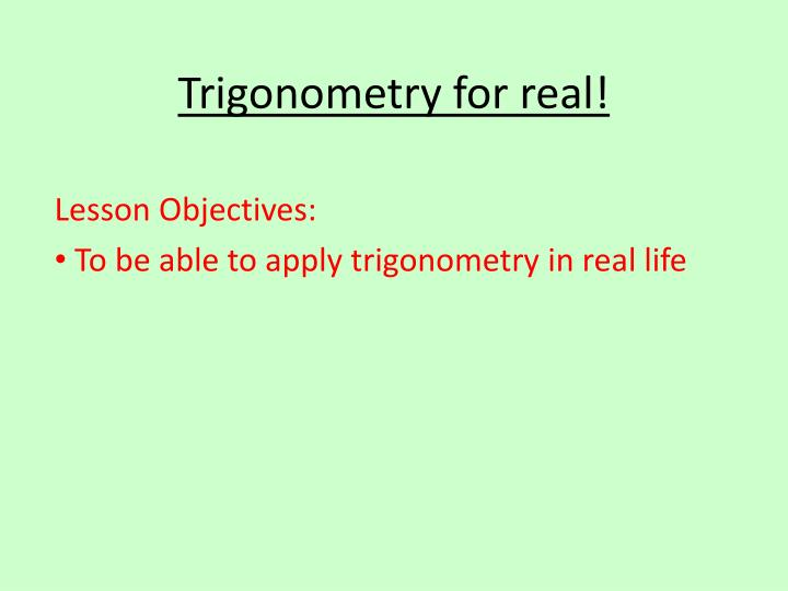 trigonometry for real n.