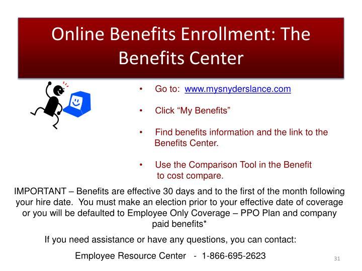 Online Benefits Enrollment: The Benefits Center