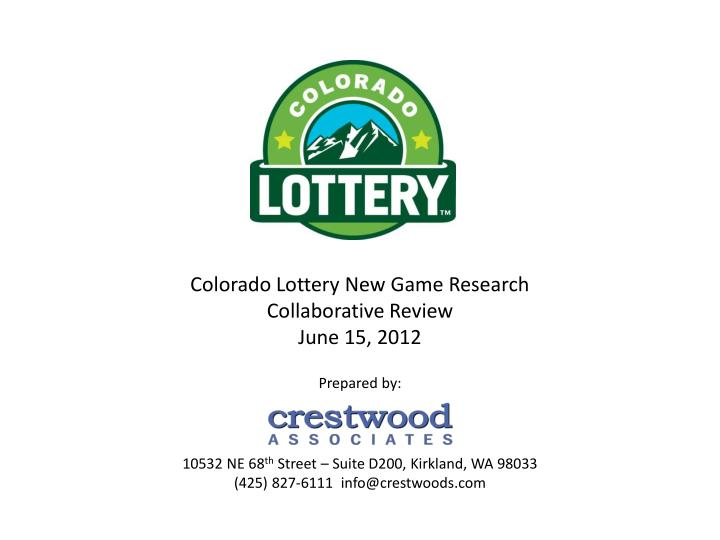 colorado lottery new game research collaborative review june 15 2012 n.
