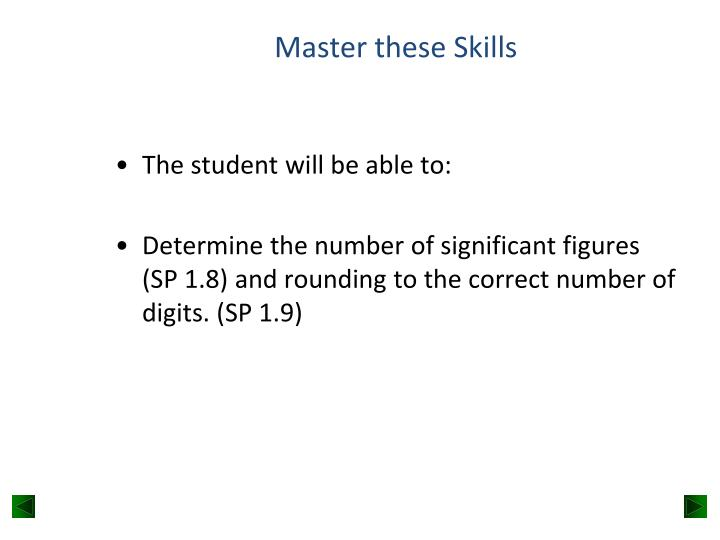 Master these Skills