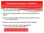 concept development problem 1