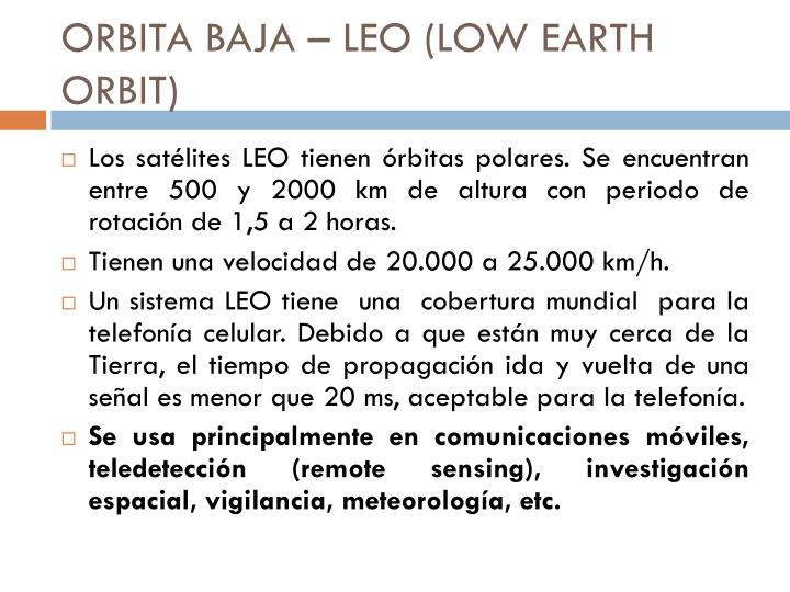 ORBITA BAJA – LEO (LOW EARTH ORBIT)
