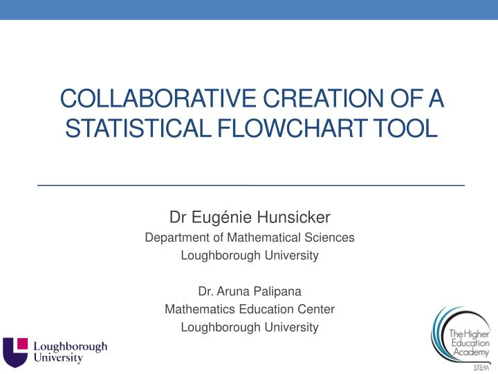 collaborative creation of a statistical flowchart tool n.