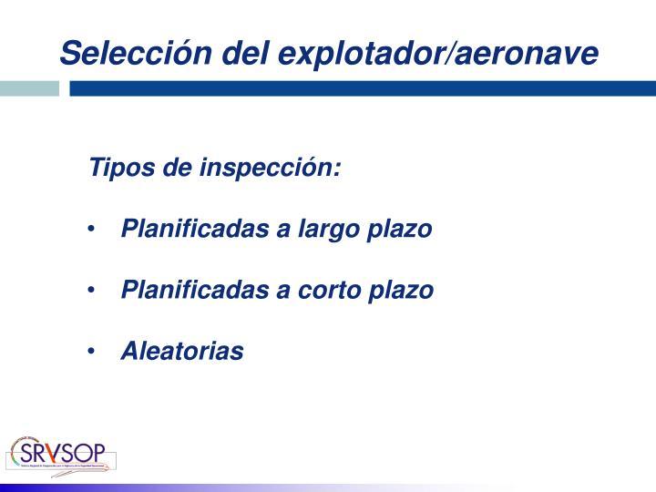 Selección del explotador/aeronave
