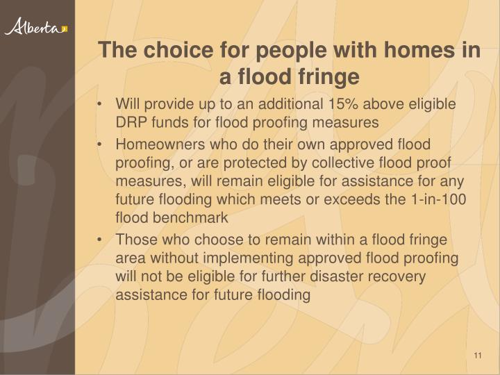 The choice for people with homes in a flood fringe