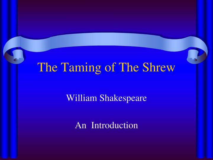 the taming of the shrew essay introduction