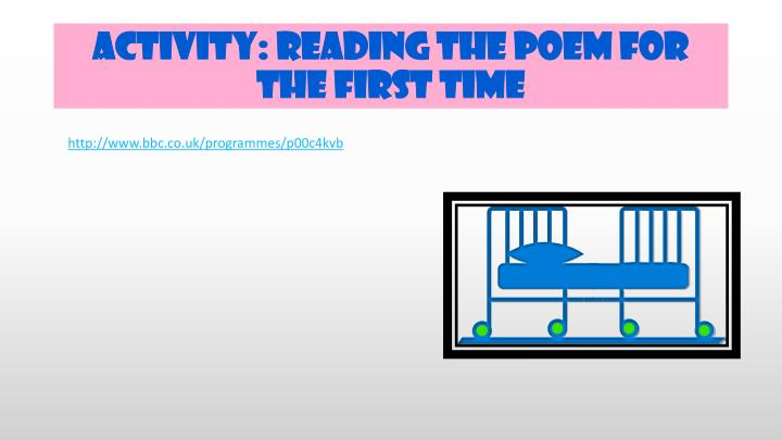 Activity: Reading the poem for the first