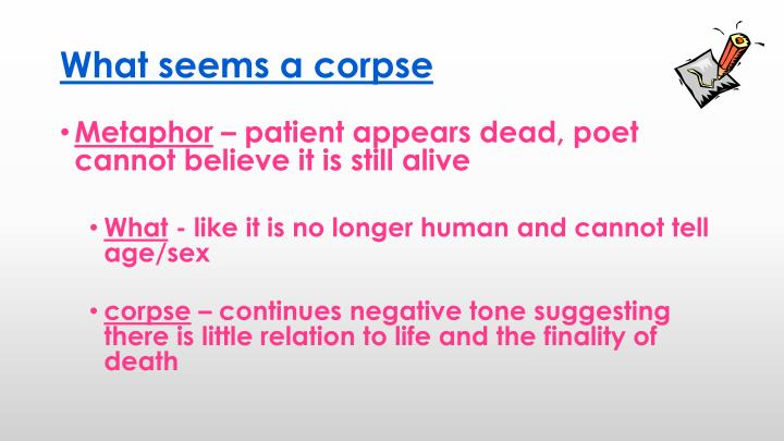 What seems a corpse